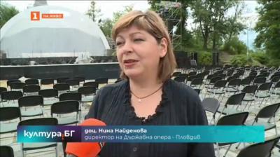 Фестивалът Opera Open започва тази вечер в Пловдив