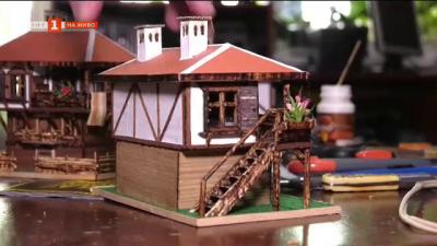 Макети на старинни къщи - поглед към едно нетипично хоби