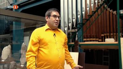 Росен Драганов и пътят към неговата мечта – да построи първия изцяло български орган в света