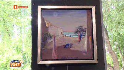 Изложба на художничката Долорес Дилова в Арт Галерия Le Papillon