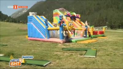 Летните атракции на Бъндеришка поляна над Банско