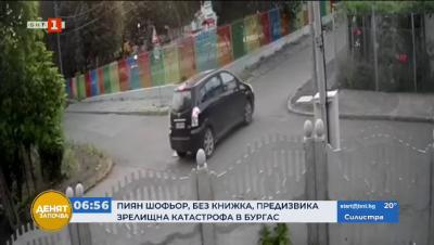 Пиян шофьор, без книжка, предизвика зрелищна катастрофа в Бургас