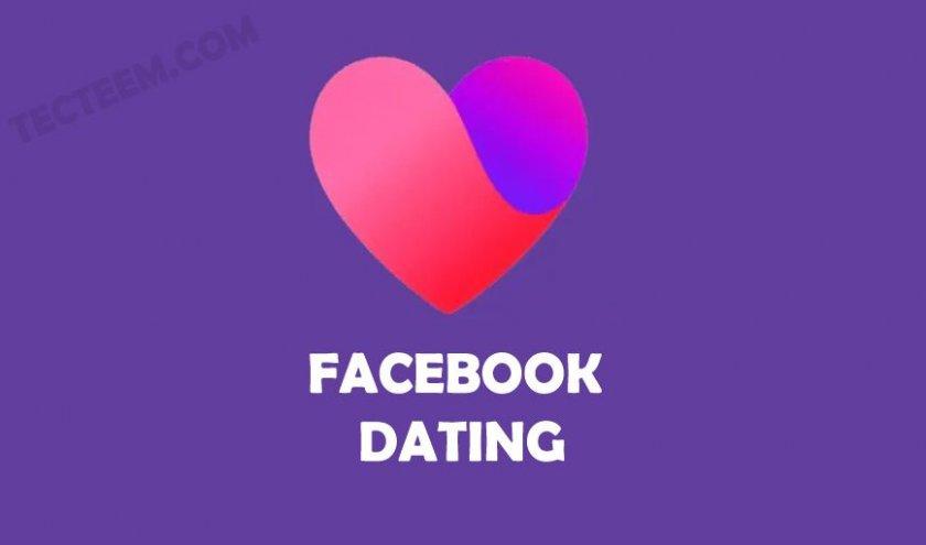 Как работи приложението за запознанства Facebook Dating?